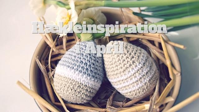 Hækle inspiration i April
